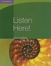 Listen Here! Intermediate Listening Activities (Georgian Press), West, Clare, Ve