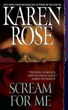 Scream for Me by Karen Rose (2009, Paperback)