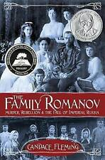 The Family Romanov: Murder, Rebellion & the Fall of Imperial Russia, Fleming, Ca