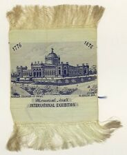Worlds Fair International Exposition 1776 - 1876 Memorial Pavilion Silk Ribbon