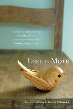 Less is More: Embracing Simplicity for a Healthy Planet, a Caring Economy...