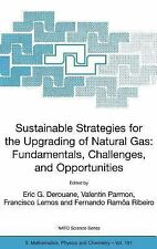 Nato Science Series II Ser.: Sustainable Strategies for the Upgrading of...