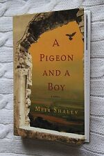 Pigeon and a Boy by Meir Shalev (Hardback, 2007), New, free shipping+tracking