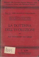 MANUALI SALVADORI GUGLIELMO LA DOTTRINA DELL'EVOLUZIONE 1916 LIBRO VALLARDI