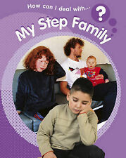 My Step Family (How Can I Deal With?) Sally Hewitt Very Good Book
