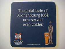 Beer Breweriana Coaster ~*~ KRONENBOURG Premiere1664 ~*~ Now Served Even Colder!