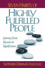 Seven Habits of Highly Fulfilled People: Journey from Success to Signi-ExLibrary