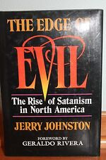 Signed-The Edge of Evil : The Rise of Satanism... by Jerry Johnston (1989,...