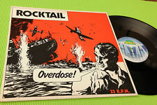 ROCKTAIL LP OVERDOSE ORIG GERMANY 1981 EX+ TOP RARE !!!!!!!!!!!!!!!!!!!!!!!!!!!!