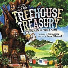 BOOK The Treehouse Treasury A Picture Book of Prose & Poems by Laura Sidsworth