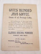 ANTIQUE TRADE CARD-GATES' BLENDED JAVA COFFEE-CLIMAX BAKING POWDER-PRICES