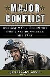 Major Conflict: One Gay Man's Life in the Don't-Ask-Don't-Tell Military, McGowan