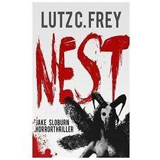 Jake Sloburn Horror Serie Ser.: Nest by L. C. Frey (2013, Paperback)