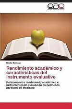 Rendimiento Acad�mico y Caracter�sticas Del Instrumento Evaluativo by Barengo...
