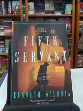 The Fifth Servant by Kenneth Wishnia (Paperback / softback, 2011)