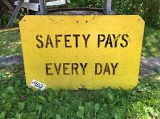 RAILROAD SIGN - SAFETY PAYS EVERY DAY Lot 902