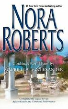 Gabriella and Alexander : Affaire RoyaleCommand Performance by Nora Roberts