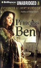 Princess Ben: Being a Wholly Truthful Account of Her Various Discoveries and Mis