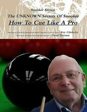 Snooker Secrets : How to Cue Like a Pro by Roy Chisholm and David Penman...
