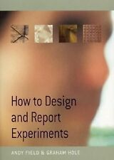 NEW How to Design and Report Experiments by Andy Field Paperback Book (English)