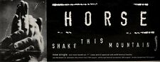 7/8/93PGN08 HORSE : SHAKE THIS MOUNTAIN SINGLE ADVERT 4X11""