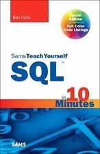 Sams Teach Yourself: Sams Teach Yourself SQL in 10 Minutes by Ben Forta...