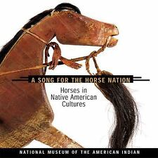 A Song for the Horse Nation: Horses in Native American Cultures, , Good Book