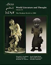 World Literature and Thought : The Modern World to 1900, Volume III