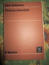 ENZA SOLOMON, FINANZA AZIENDALE, IL MOLINO, 1972 -(A3)