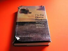 On The Home Front The Cold War Legacy of the Hanford Nuclear Site Signed Gerber