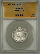 1893 Isabella Silver Quarter 25c Anacs Ms-61 Pl Prooflike Commemorative Coin