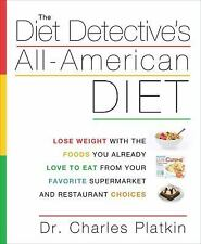 The Diet Detective's All-American Diet: Lose Weight with the Foods You-ExLibrary