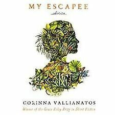 My Escapee: Stories (Grace Paley Prize in Short Fiction)-ExLibrary