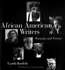 African American Writers: Portraits and Visions by Koolish, Lynda
