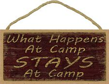 What Happens At Camp Stays At Camp Sign Plaque Camping Decor 5X10