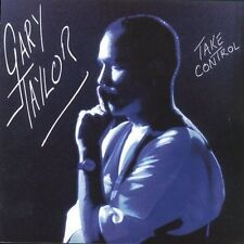 Take Control [Remaster] by Gary Taylor (CD, Oct-2004, Morning Crew)