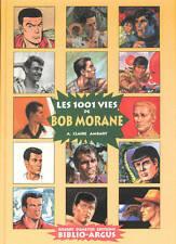 Les 1001 vies de BOB MORANE EO Biblio Argus Henri VERNES L'ombre Jaune Demeyer