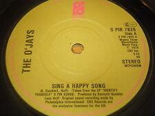 "O'JAYS - SING A HAPPY SONG    7"" VINYL"