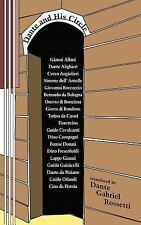 Humanist Classics: Dante and His Circle : With la Vita Nuova, Poems Vol. No....