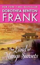 The Land of Mango Sunsets by Dorothea Benton Frank (2008,PB) Comb ship available