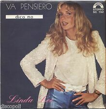 "LINDA LEE - Va pensiero - VINYL 7"" 45 LP 1980 NEAR MINT COVER VG+ CONDITION"