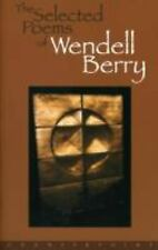 The Selected Poems of Wendell Berry ~ Berry, Wendell PB