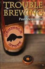 Trouble Brewing by by Abercrombie, Paul -Paperback
