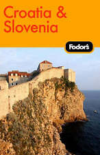 Fodor Travel Publications Fodor's Croatia and Slovenia (Fodor's Croatia & Sloven