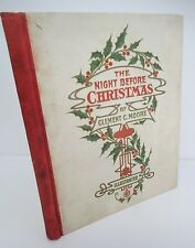 The NIGHT BEFORE CHRISTMAS by Clement C Moore circa 1910 Illustrated