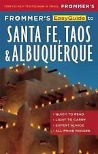 Frommer's EasyGuide to Santa Fe, Taos and Albuquerque (Easy Guides), Laine, Don,