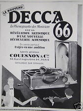PUBLICITÉ 1928 DECCA 66 LE PHONOGRAPHE DES MUSICIENS - COUESNON - ADVERTISING
