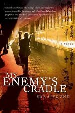My Enemy's Cradle by Sara Young First Edition