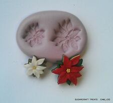 Christmas Xmas Poinsetta x 2 Flower Silicone Mould,Sugarcraft Fimo,Chocolate
