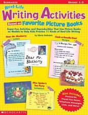 Real-Life Writing Activities Based on Favorite Picture Books: Super-Fun Activiti